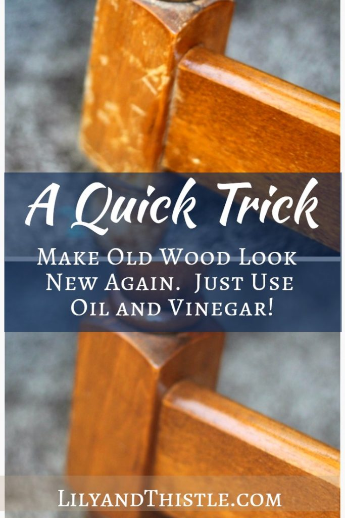 A Quick Trick - Making Old Wood New Again So fast and uses pantry items I already had on hand. Couldn't believe the difference! #DIY #hack #woodhack