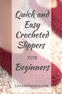 Easy Crocheted Slippers for Beginners – From The Archives