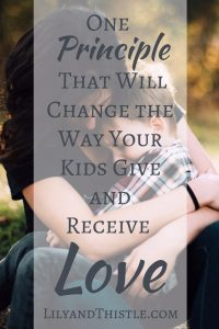Teaching Our Children To Give and Receive Love - Divine Worth