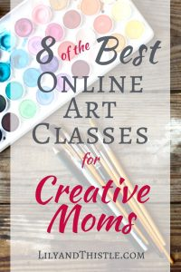 8 of the Best Online Art Classes for Creative Moms