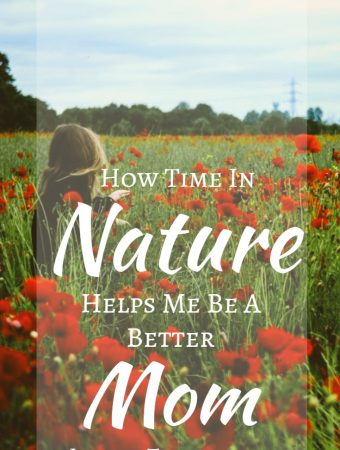 Time in Nature Better Mom