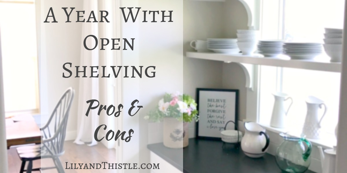 The Pros And Cons Of Open Shelving In The Kitchen: Pros And Cons After A Year Of Use