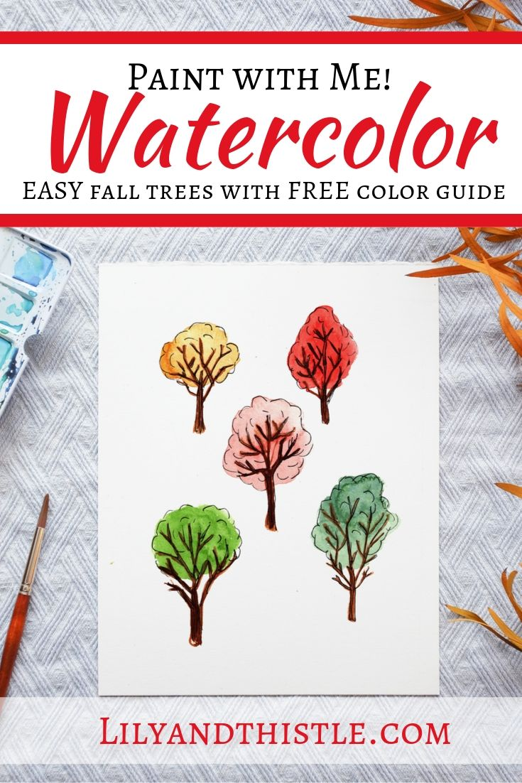 How To Paint Watercolor Easy Fall Trees For Beginners And Kids Lily Thistle
