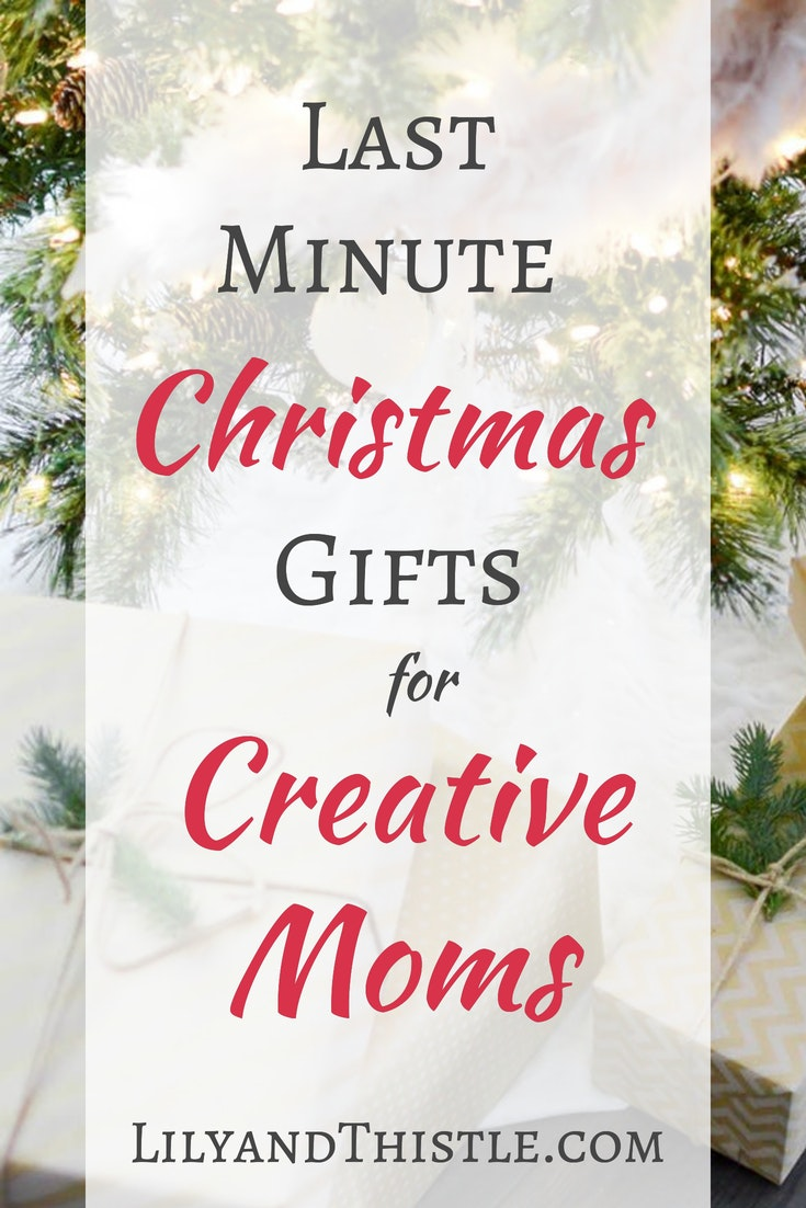 Last Minute Gift Guide for Creative Moms - Lily & Thistle