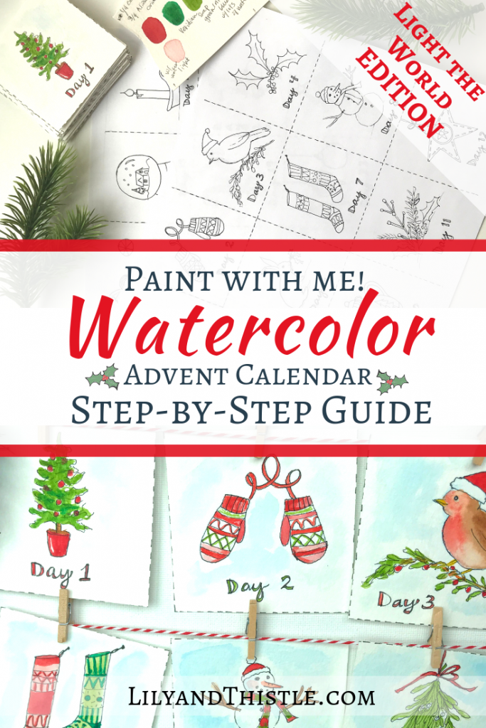 Watercolor Light the World Advent Calendar. Learn watercolor techniques by practicing on this calender. Perfect for beginners.