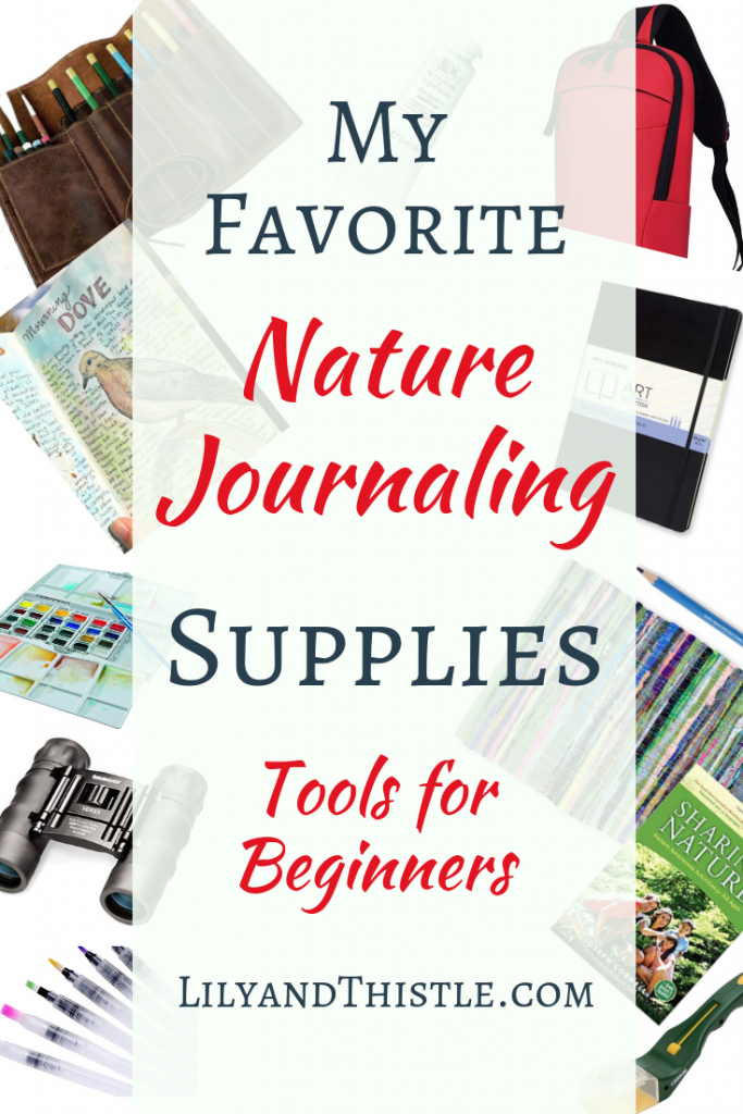 My favorite nature journaling supplies for watercolor, pen and ink, journals, bags, everything you need to make getting outside a habit!