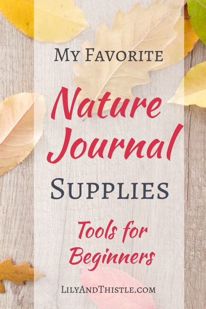 Nature journaling supplies list. Great gift ideas for the nature lover in your life or for you! Nature journals are great for homeschoolers and for mothers who need some self-care.