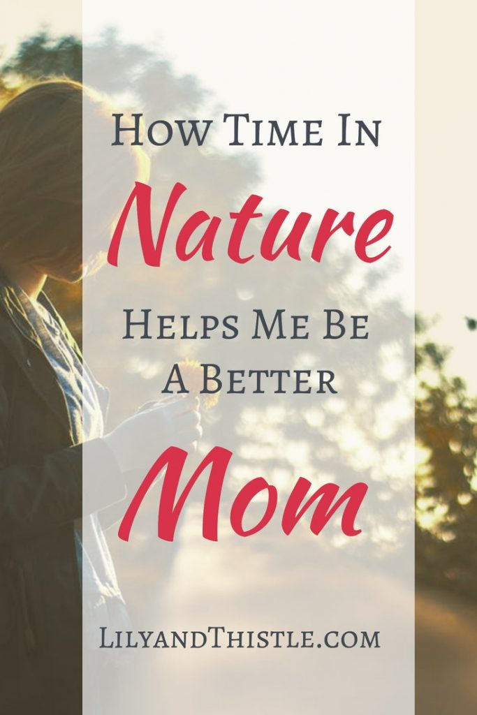 Studying Charlotte Mason and Waldorf methods gave me the gift of nature. Nature helps me be a better mom. Tips, quotes, inspirations for motherhood struggles. Parenting is hard. Nature helps! #naturestudy #naturejournal #parentinghacks