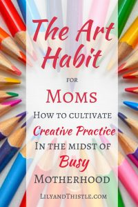 The Art Habit for Moms – My New FREE Course