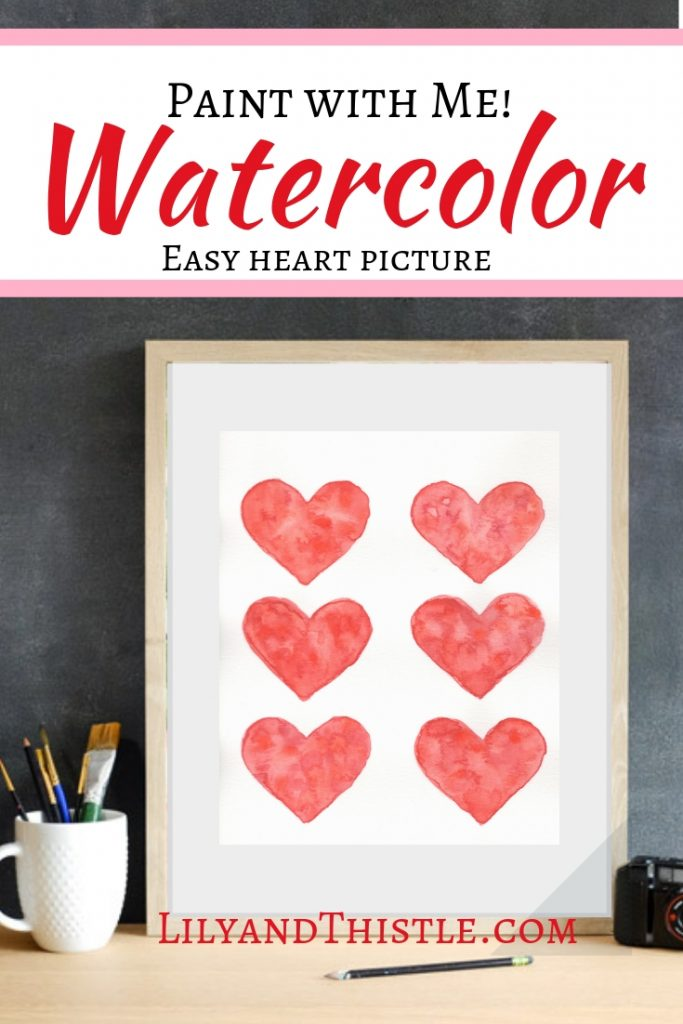 Valentine Watercolor Easy Art Tutorial with free printable. Fun fast and easy tutorial for beginners!