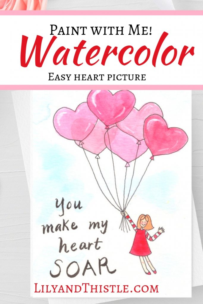 Paint with Me! A fun and easy valentine card watercolor tutorial complete with video and free printable pattern. A great way to learn for beginners.