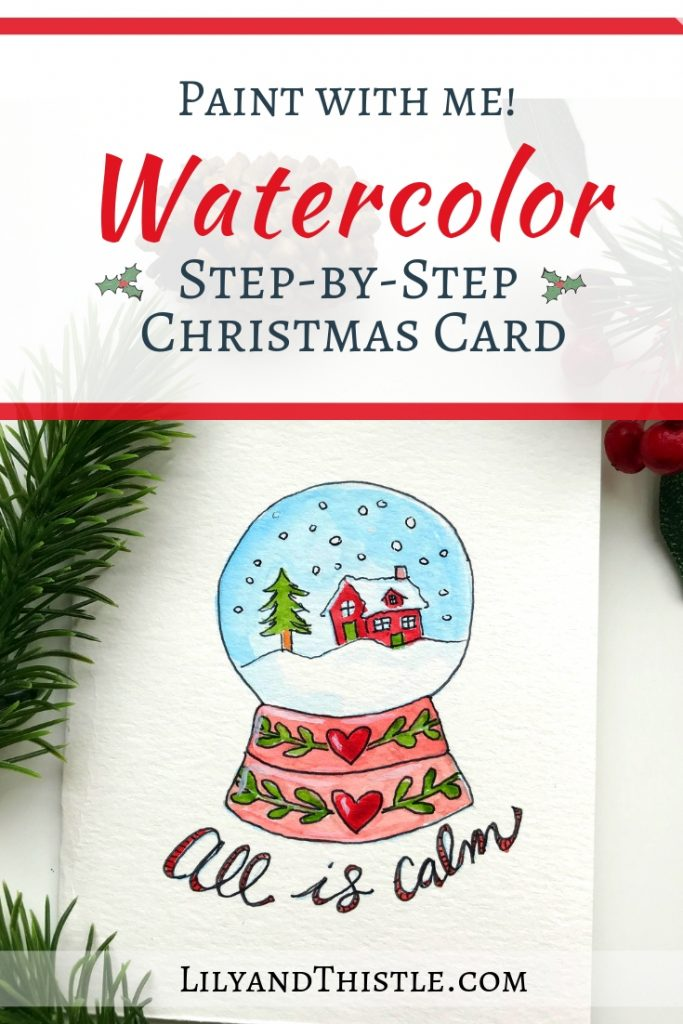 Step-by-Step Watercolor tutorial for beginners. Snow globe Christmas Card free printable pattern