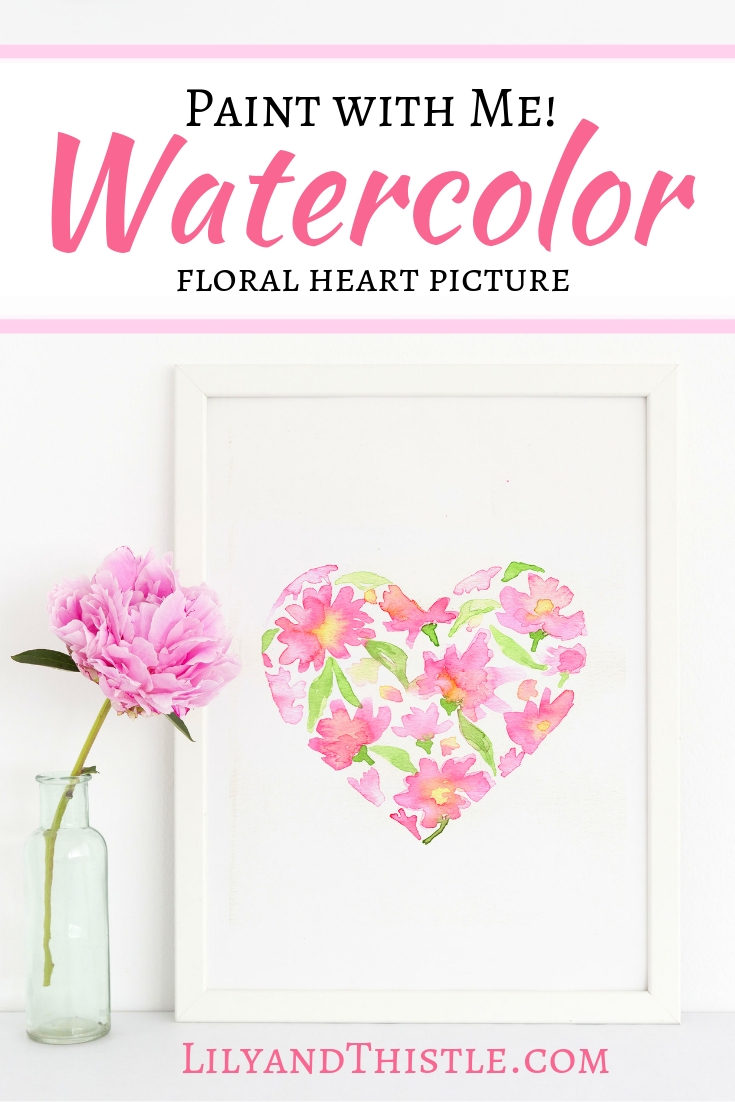 Watercolor Flower Heart Tutorial For Beginners Lily Thistle