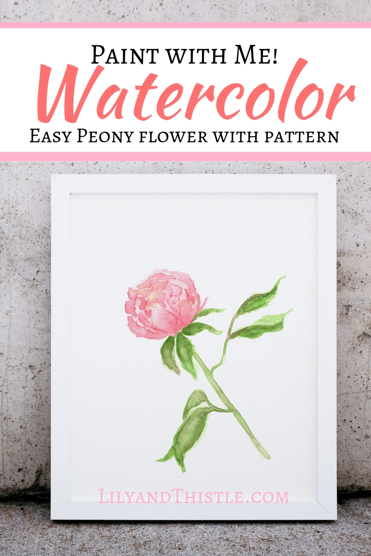 How To Paint A Watercolor Peony Flower Tutorial For Beginners Lily Thistle