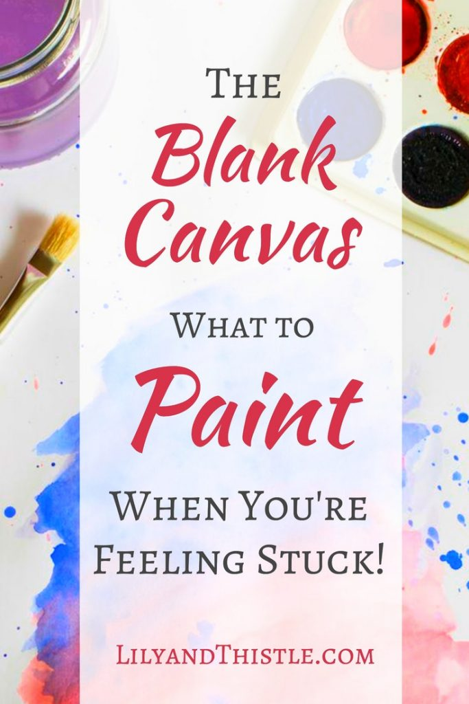 The Blank Canvas - What to paint when you are feeling stuck! Easy tutorials and inspiring beginner tips and tricks to inspire you! Whether you are a beginner and just want to try out watercolor, gouache or dive into acrylics and oils, you will find some great ideas that will challenge you while having a lot of fun! #artjournal #watercolor #beginner #doodling #artinspiration #momlife #painter #artmom #selfcare
